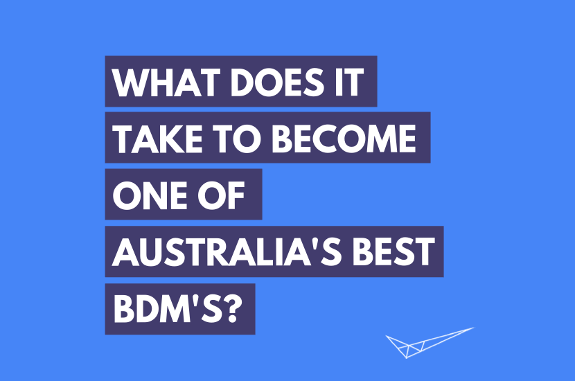 What does it take to become one of Australia's best BDM's ...